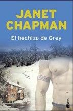 Portada EL HECHIZO DE GREY - JANET CHAPMAN - BOOKET