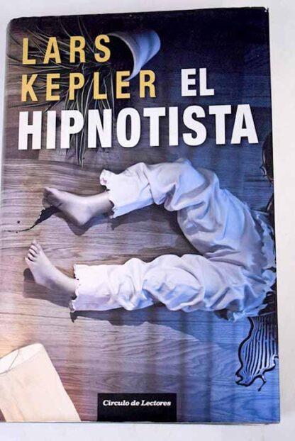 Portada EL HIPNOTISTA - LARS KEPLER - CIRCULO DE LECTORES
