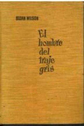 Portada EL HOMBRE DEL TRAJE GRIS - SLOAN WILSON - BRUGUERA