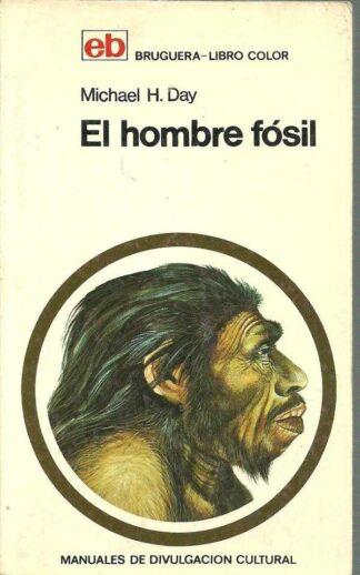 Portada EL HOMBRE FOSIL - MICHAEL H.DAY - BRUGUERA