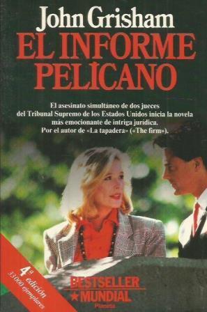Portada EL INFORME PELICANO - JOHN GRISHAM - PLANETA