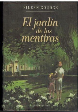 Portada EL JARDIN DE LAS MENTIRAS - EILEEN GOUDGE - CIRCULO DE LECTORES