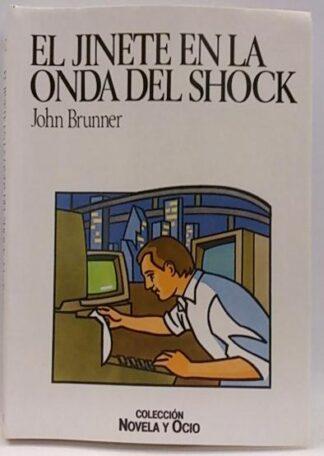 Portada EL JINETE EN LA ONDA DEL SHOCK - JOHN BRUNNER - SALVAT