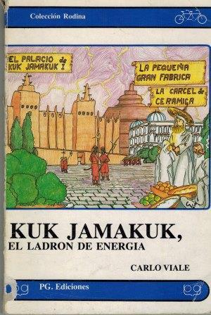 Portada EL LADRÓN DE ENERGÍA - KUK JAMAKUK,  - PG. EDICIONES