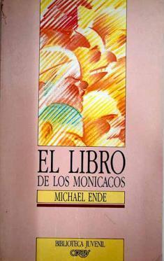 Portada EL LIBRO DE LOS MONICACOS - MICHAEL ENDE - NOGUER