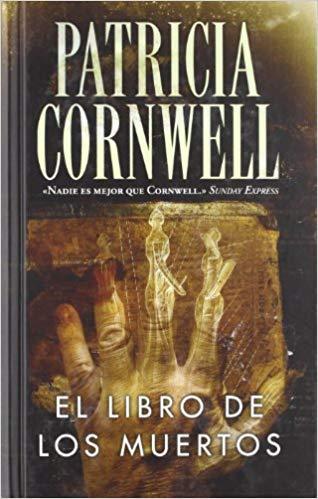 Portada EL LIBRO DE LOS MUERTOS - PATRICIA D. CORNWELL - EDICIONES B