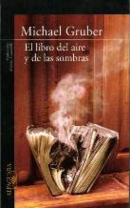 Portada EL LIBRO DEL AIRE Y DE LAS SOMBRAS - MICHAEL GRUBER - ALFAGUARA
