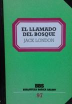 Portada EL LLAMADO DEL BOSQUE - JACK LONDON - SALVAT
