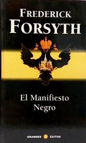 Portada EL MANIFIESTO NEGRO - FREDERICK FORSYTH - RBA