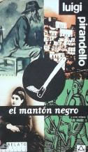 Portada EL MANTON NEGRO  LA RENTA VITALICIA - LUIGI PIRANDELLO - AGUILAR