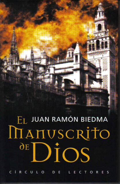 Portada EL MANUSCRITO DE DIOS - JUAN RAMON BIEDMA - CIRCULO DE LECTORES