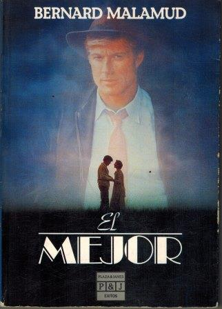Portada EL MEJOR - BERNARD MALAMUD - PLAZA Y JANES