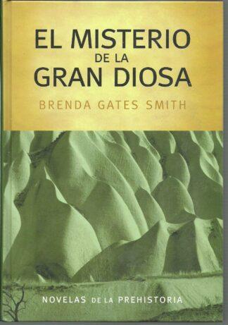 Portada EL MISTERIO DE LA GRAN DIOSA - BRENDA GATES SMITH - RBA