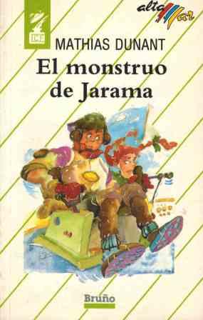 Portada EL MONSTRUO DE JARAMA - MATHIAS DUNANT - BRUÑO
