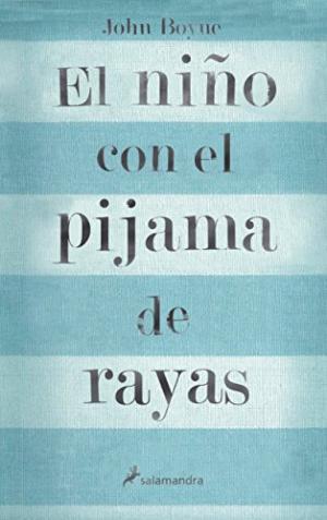 Portada EL NIÑO CON EL PIJAMA DE RAYAS - JOHN BOYNE - SALAMANDRA
