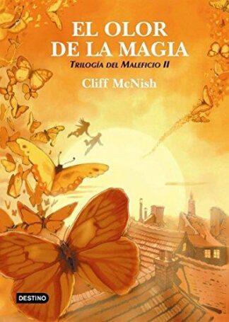 Portada EL OLOR DE LA MAGIA. TRILOGIA DEL MALEFICIO II - CLIFF MCNISH - DESTINO