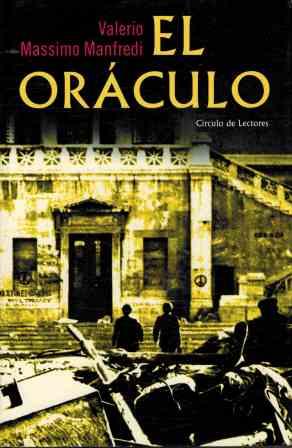 Portada EL ORACULO - VALERIO MASSIMO MANFREDI - CIRCULO DE LECTORES