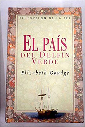 Portada EL PAIS DEL DELFIN VERDE - ELIZABETH GOUDGE - SANTILLANA