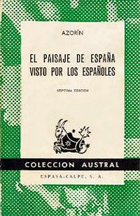 Portada EL PAISAJE DE ESPAÑA VISTO POR LOS ESPAÑOLES - AZORIN - ESPASA CALPE