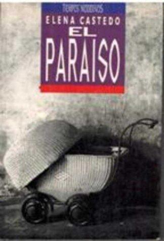 Portada EL PARAISO - ELENA CASTEDO - EDICIONES B