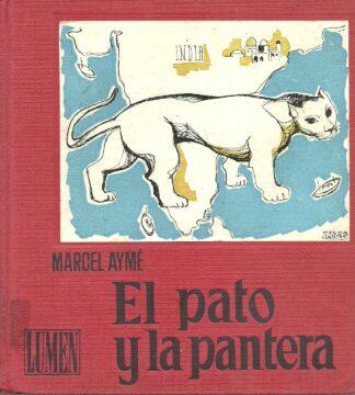 Portada EL PATO Y LA PANTERA - MARCEL AYME - LUMEN