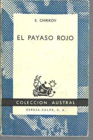 Portada EL PAYASO ROJO - E. CHIRIKOV - ESPASA CALPE