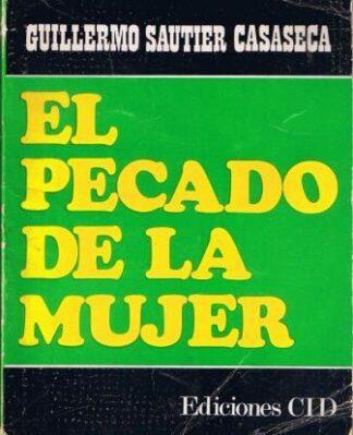Portada EL PECADO DE LA MUJER - GUILLERMO SAUTIER CASASECA - CID