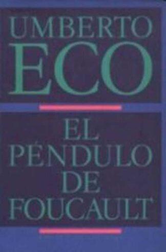 Portada EL PENDULO DE FOUCAULT - UMBERTO ECO - CIRCULO DE LECTORES