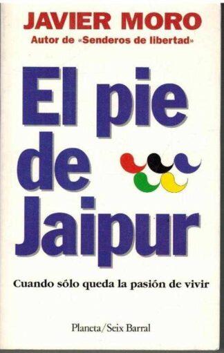 Portada EL PIE DE JAIPUR - JAVIER MORO - PLANETA SEIX BARRAL