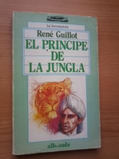Portada EL PRINCIPE DE LA JUNGLA - RENE GUILLOT - ALBORADA