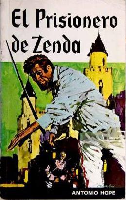Portada EL PRISIONERO DE ZENDA - ANTHONY HOPE - RAMON SOPENA