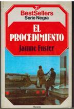 Portada EL PROCEDIMIENTO - JAUME FUSTER - PLANETA
