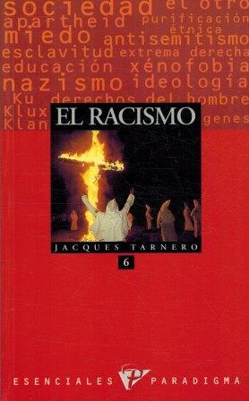 Portada EL RACISMO - JACQUES TARNERO - PARADIGMA