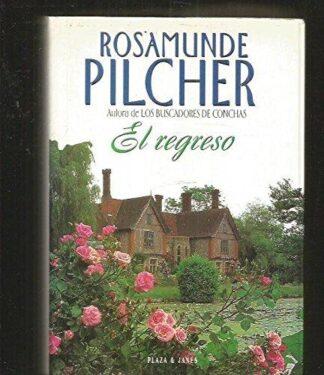 Portada EL REGRESO - ROSAMUNDE PILCHER - PLAZA Y JANES