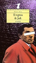 Portada EL REGRESO DE JACK - MANUEL L. ALONSO - ANAYA