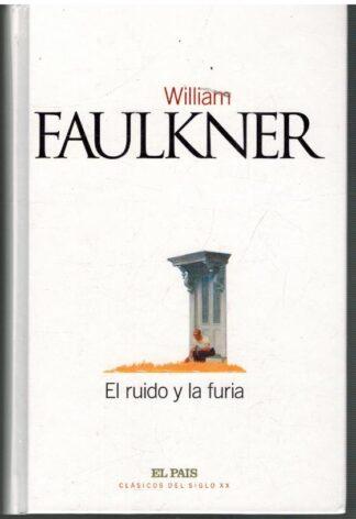 Portada EL RUIDO Y LA FURIA - WILLIAM FAULKER - EL PAIS