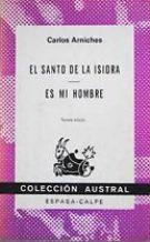 Portada EL SANTO DE LA ISIDRA / ES MI HOMBRE - CARLOS ARNICHES - ESPASA CALPE