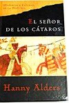 Portada EL SEÑOR DE LOS CATAROS - HANNY ALDERS - PLANETA DEAGOSTINI