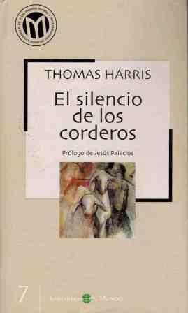 Portada EL SILENCIO DE LOS CORDEROS - THOMAS HARRIS - EL MUNDO