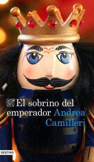 Portada EL SOBRINO DEL EMPERADOR - ANDREA CAMILLERI - DESTINO