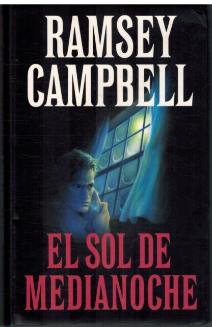 Portada EL SOL DE MEDIANOCHE - RAMSEY CAMPBELL - CIRCULO DE LECTORES