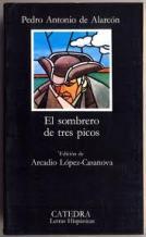 Portada EL SOMBRERO DE TRES PICOS - PEDRO ANTONIO DE ALARCON - CATEDRA