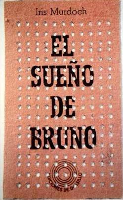 Portada EL SUEÑO DE BRUNO - IRIS MURDOCH - LUMEN