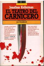 Portada EL TEATRO DEL CARNICERO - JONATHAN KELLERMAN - ULTRAMAR