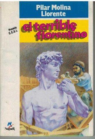 Portada EL TERRIBLE FLORENTINO - PILAR MOLINA LLORENTE - NOGUER