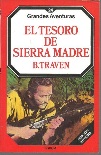 Portada EL TESORO DE SIERRA MADRE - BRUNO TRAVEN - FORUM