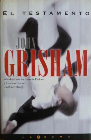 Portada EL TESTAMENTO - JOHN GRISHAM - EDICIONES B