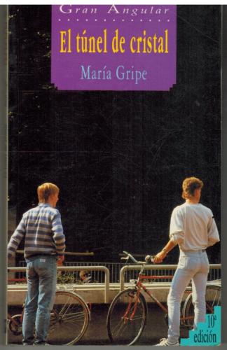Portada EL TUNEL DE CRISTAL - MARIA GRIPE - SM GRAN ANGULAR