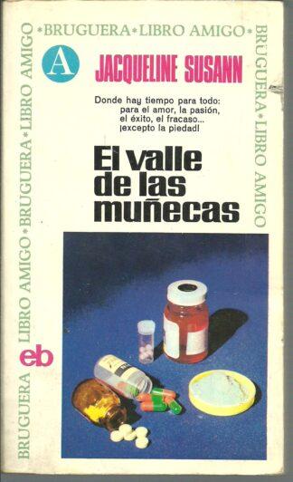 Portada EL VALLE DE LAS MUÑECAS - JACQUELINE SUSANN - BRUGUERA