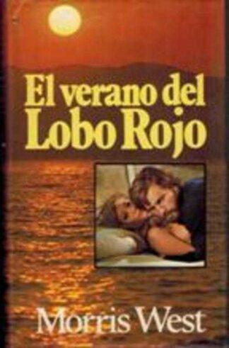 Portada EL VERANO DEL LOBO ROJO - MORRIS WEST - CIRCULO DE LECTORES